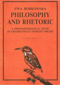 Philosophy and Rhetoric. A Phenomenological Study of Gerard Manley Hopkins' Poetry