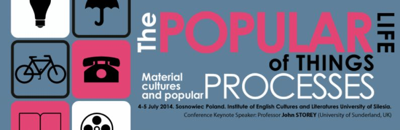 The Popular Life of Things. Material Culture(s) and Popular Processes