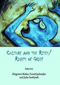 Culture and the Rites/Rights of Grief