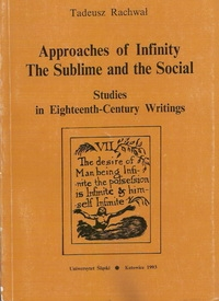 Approaches of Infinity. The Sublime and the Social. Studies in Eighteenth-Century Writings