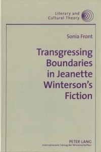 Transgressing Boundaries in Jeanette Winterson's Fiction