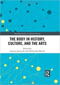 The Body in History, Culture, and the Arts