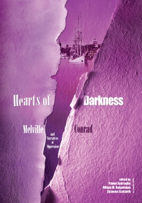 Hearts of Darkness: Melville, Conrad and Narratives of Oppression