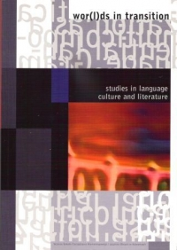 Wor(l)ds in Transition. Studies in English Language, Culture, and Literature