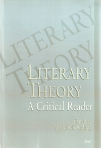 Literary Theory. A Critical Reader