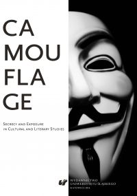 Camouflage. Secrecy and Exposure in Cultural and Literary Studies