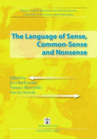 The Language of Sense, Common-Sense and Nonsense