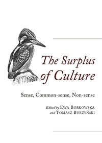 The Surplus of Culture: Sense, Common-Sense, Non-Sense