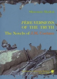 """Père""-Versions of the Truth: The Novels of J.M. Coetzee"
