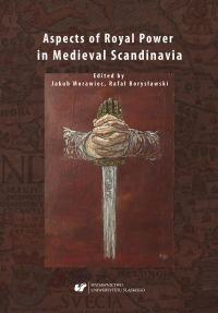 Aspects of Royal Power in Medieval Scandinavia