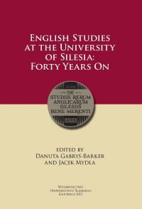 English Studies at the University of Silesia: Forty Years On